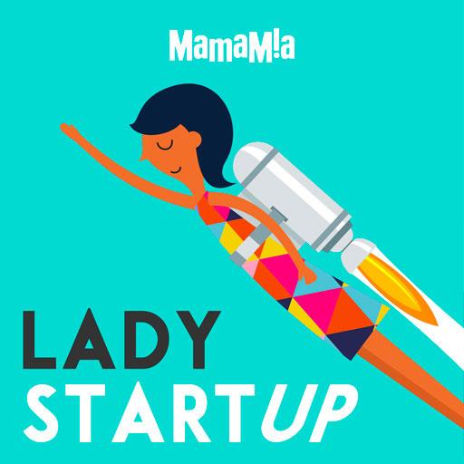 Lady Startup Podcast